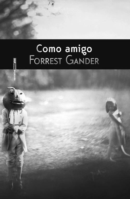 http://loqueleolocuento.blogspot.com.es/2014/04/como-amigo-forrest-gander.html