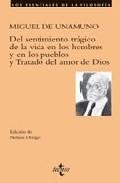 DEL SENTIMIENTO TRÁGICO DE LA VIDA EN LOS HOMBRES Y EN LOS PUEBLOS Y TRATADO DEL AMOR DE DIOS