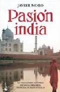 PASIÓN INDIA. La verdadera historia de Anita Delgado, princesa de Kapurthala