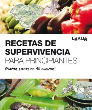Recetas de supervivencia para principiantes - Lékué & Fundación Alicia Recetas650