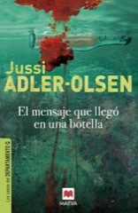 El mensaje que llegó en una botella - Jussi Adler-Olsen CmVwb3NpdG9yaW8vbGlicm9zL2VsLW1lbnNhamUtcmdiLmpwZw===