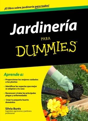 Jardiner a para dummies bur s silvia sinopsis del - Todo sobre jardineria ...