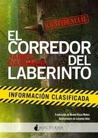 EL CORREDOR DEL LABERINTO. Información clasificada
