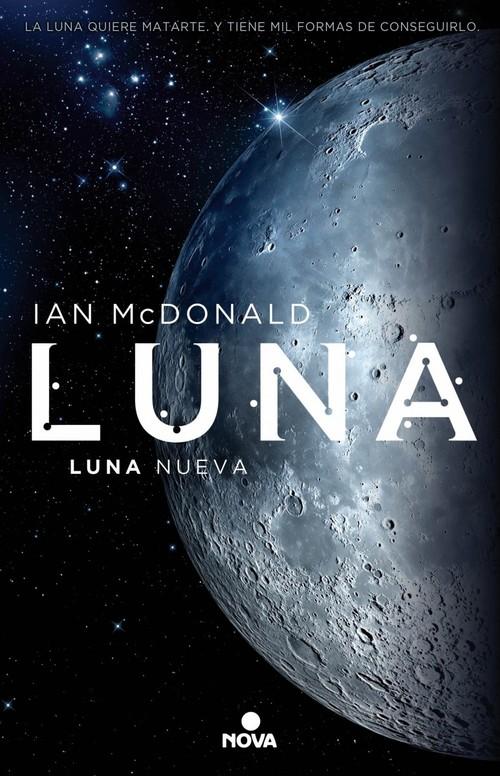 LUNA. Luna nueva (Trilogía Luna 1)