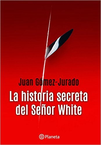LA HISTORIA SECRETA DEL SE�OR WHITE