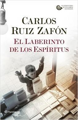 EL LABERINTO DE LOS ESPÍRITUS (El Cementerio de los Libros Olvidados 4)