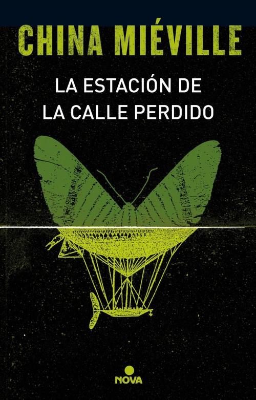 LA ESTACIÓN DE LA CALLE PERDIDO. Trilogía Bas-Lag I