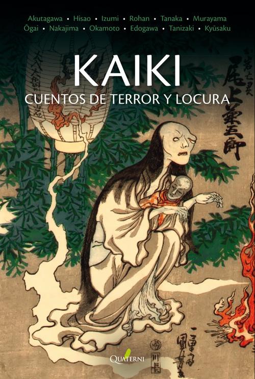 KAIKI. Cuentos de terror y locura