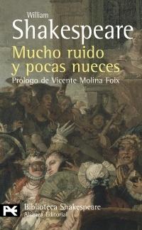 MUCHO RUIDO Y POCAS NUECES