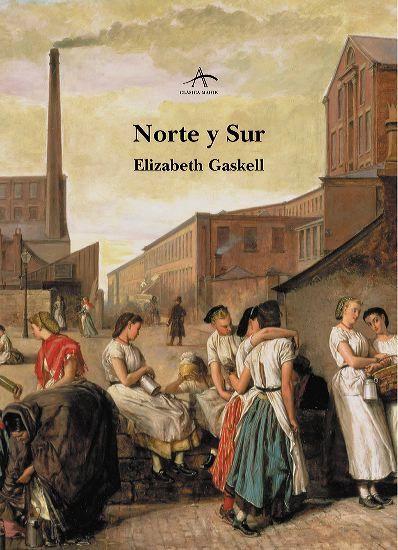 Norte y Sur- Elizabeth Gaskell