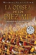 LA ODISEA DE LOS DIEZ MIL. Una novela de la antigua Grecia