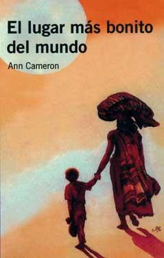 EL LUGAR MÁS BONITO DEL MUNDO - CAMERON ANN - Sinopsis del