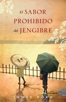 EL SABOR PROHIBIDO DEL JENGIBRE