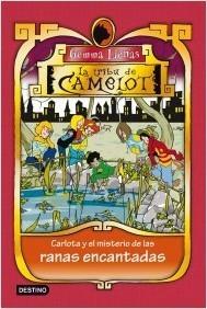 Resultado de imagen de TRIBU DE CAMELOT CARLOTA Y EL MISTERIO DE LAS RANAS ENCANTADAS
