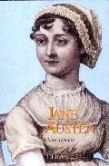 JANE AUSTEN. Una vida