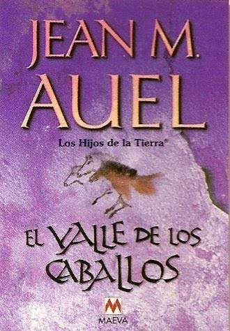 EL VALLE DE LOS CABALLOS (LOS HIJOS DE LA TIERRA II)