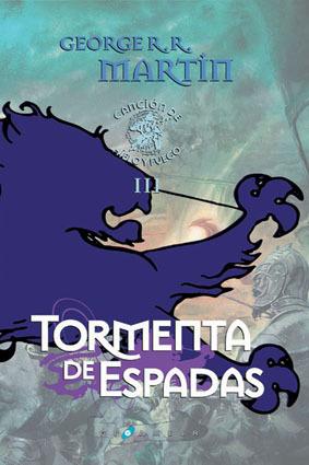 TORMENTA DE ESPADAS. (CANCIÓN DE HIELO Y FUEGO 3)