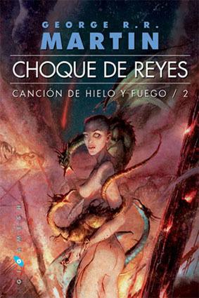 CHOQUE DE REYES. (CANCIÓN DE HIELO Y FUEGO 2)