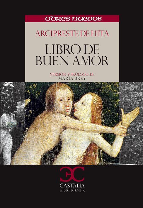 LIBRO DEL BUEN AMOR - ARCIPRESTE DE HITA (RUIZ JUAN