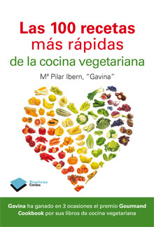 Las 100 cien recetas m s r pidas de la cocina for Libro cocina vegetariana