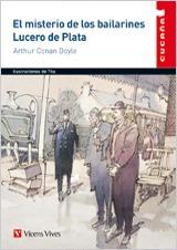 EL MISTERIO DE LOS BAILARINES; LUCERO DE PLATA