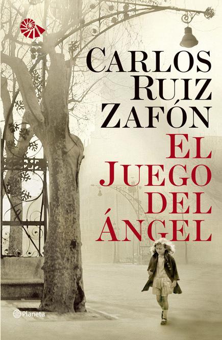 EL JUEGO DEL ÁNGEL (El Cementerio de los Libros Olvidados 2)