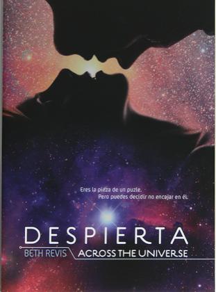 DESPIERTA. Across the Universe 1