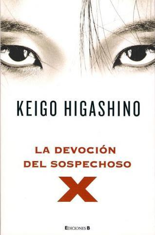 LA DEVOCION DEL SOSPECHOSO X