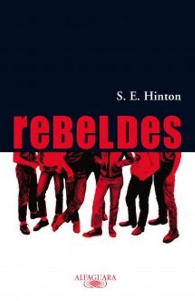 Resultado de imagen de REBELDES HINTON LIBRO