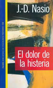 EL DOLOR DE LA HISTERIA