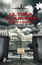 Última llamada. Vuelo CW0764 - Laura Falcó Lara Libro_1457608107