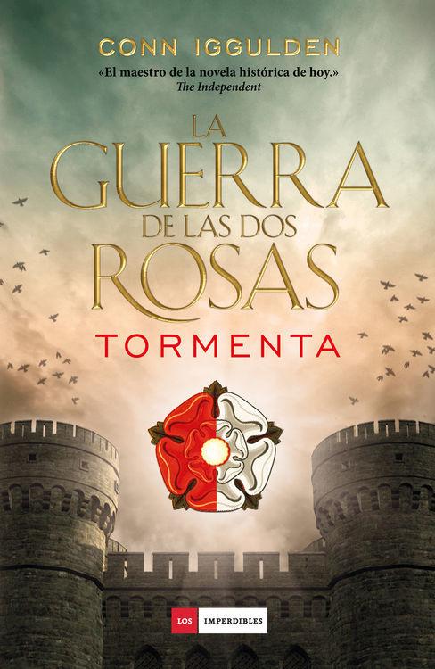 libro 1459420988 - La Guerra de las Dos Rosas. Tormenta - Conn Iggulden