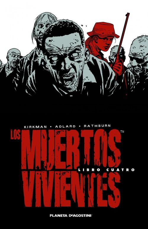 LOS MUERTOS VIVIENTES INTEGRAL Nº04