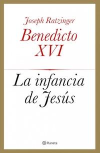 'La Infancia de Jesús', de Benedicto XVI, número uno en ventas en España