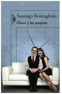 'Óscar y las mujeres', una novela de humor para olvidar la crisis