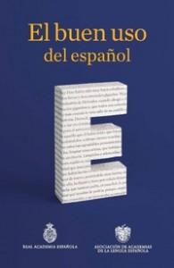 'El buen uso del español' de la RAE