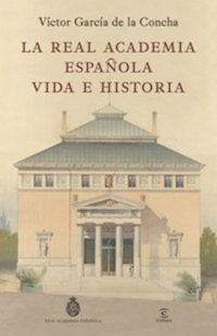 3 siglos de historia de la RAE