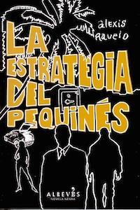 "Alexis Ravelo, Premio Dashiell Hammett de novela negra por ""La estrategia del pequinés"""