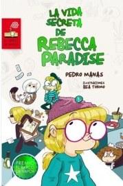 'La vida secreta de Rebecca Paradise', Premio El Barco de Vapor 2015